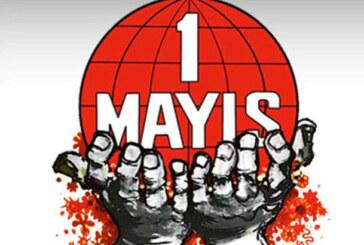 1 Mayıs İşçi Bayramı, ülkemizde de kutlanıyor