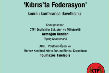 Kıbrıs'ta Federasyon konulu konferans düzenlenecek