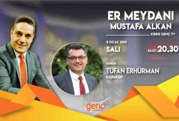 Başbakan Tufan Erhürman bu akşam Er Meydanı'nda