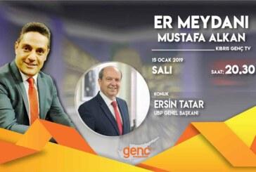 Er Meydanı'nın bu akşamki konuğu Tatar