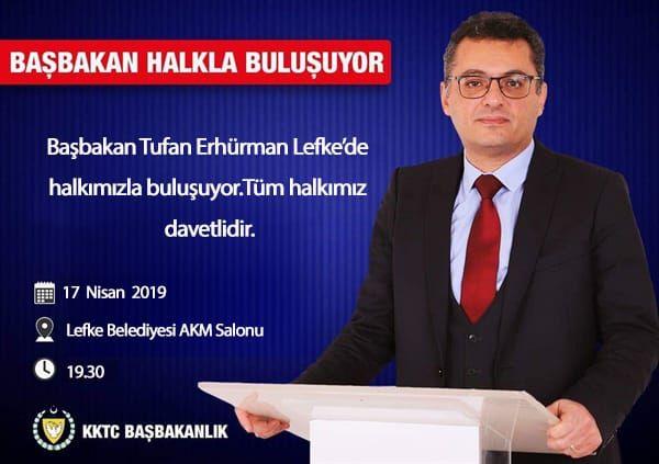 Başbakan Tufan Erhürman, Çarşamba akşamı Lefke'de halkla buluşacak.