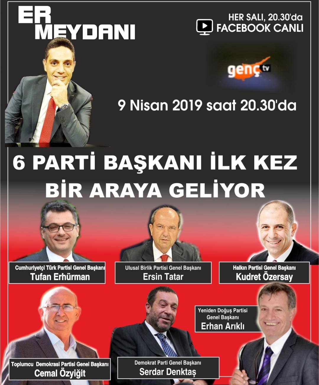 Altı parti başkanı Er Meydanı'na çıkıyor