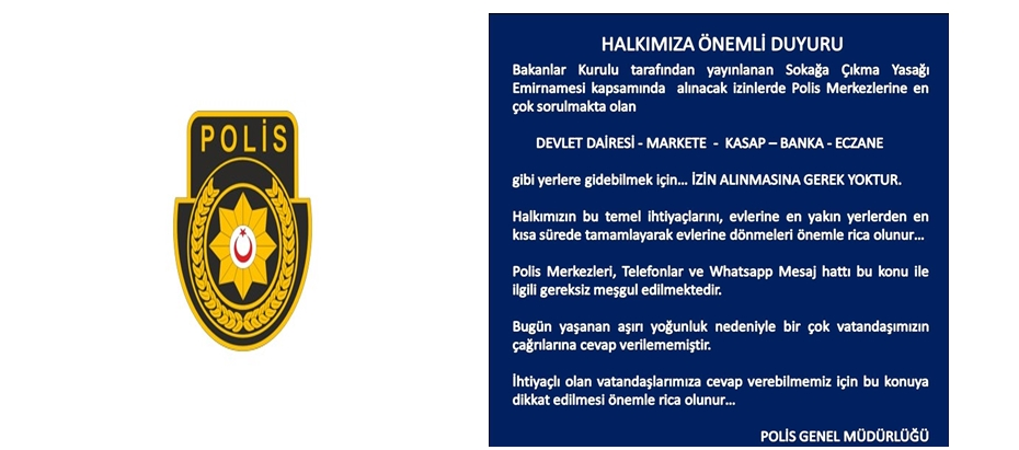 Polisten duyuru: Devlet Dairesi, market,kasap, banka ve eczaneye gitmek için izin alınmasına gerek yok