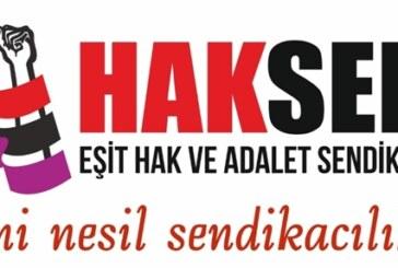 HAKSEN, tüm sendikalara özel sektör emekçilerinin haklarıyla ilgi toplantı çağrısı yaptı