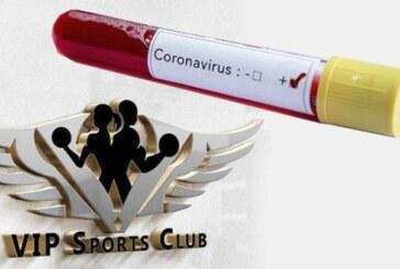 Vip Sports Club'ta pozitif vaka!