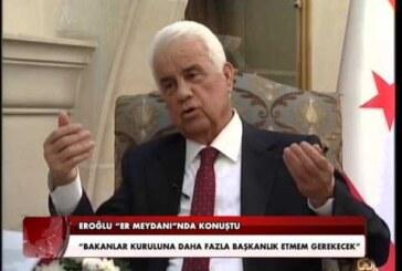 """EROĞLU """"ER MEYDANI""""NDA KONUŞTU (04.03.2015)"""