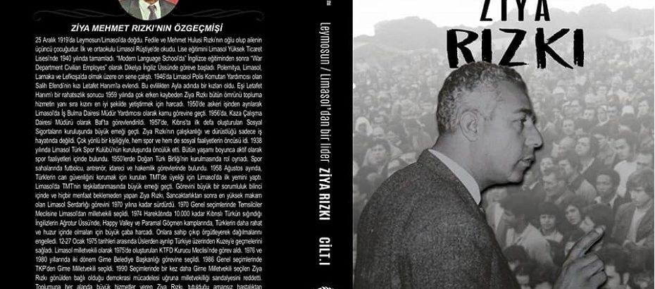 """""""Limasol/Leymosun'dan Bir Lider Ziya Rızkı"""" kitabı kaynak kitap olarak kullanılacak"""